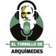 El Tornillo de Arquímedes 09-10-2019: De Premios Nobel y pájaros en drástico descenso