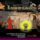 Programa 137: LIBROS DE CABALLERÍAS