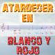 Atardecer en Blanco y Rojo | 24/01/2020