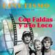 Cinetismo 46 - Con Faldas y a lo Loco