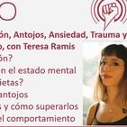 Episodio 177: Psiconutrición, Antojos, Ansiedad, Trauma y Estrategias para el Cambio, con Teresa Ramis