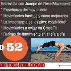 Episodio 52: Juanpe de ResetMovement sobre movilidad, flexibilidad, fascia, reducir riesgos de CrossFit...