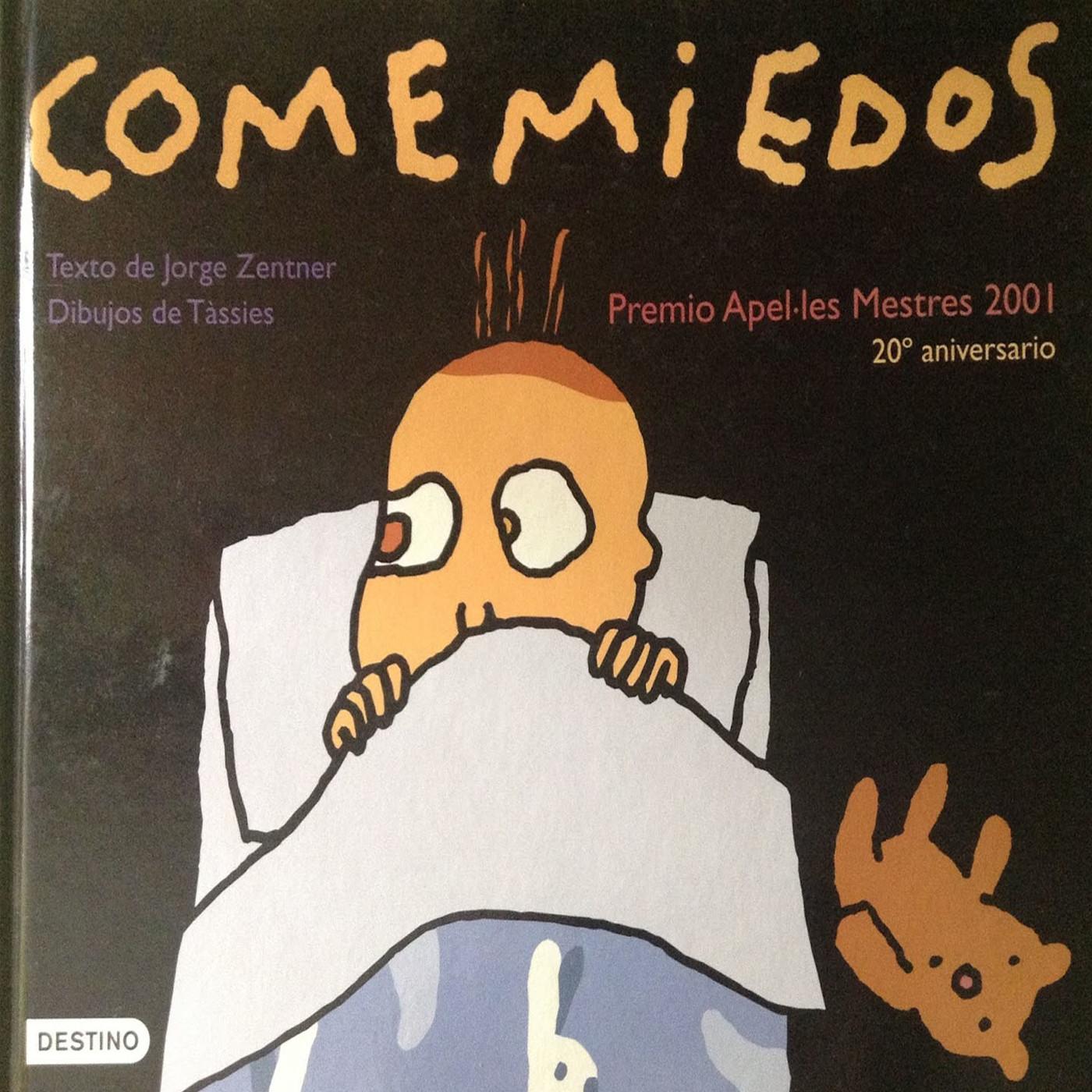 Comemiedos. Jorge Zentner