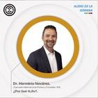 SEN Audio de la semana: ¿Por Qué 4Life? por Dr. Herminio Nevárez