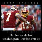 NFL Hablemos de los Washington Redskins 20-21