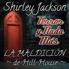 La Maldición de Hill House | Capítulo 15 / 22 | Audiolibro - Audiorelato