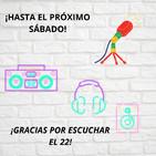 El Cierre de nuestro programa - El 22 - Buena Radio