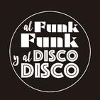 202. Al Funk, Funk y al Disco, Disco