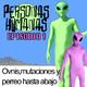 Personas Humanas Episodio 1: Ovnis, mutaciones y perreo hasta abajo.