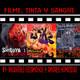Filme, Tinta Y Sangre #3- Invasores Escamosos y Amores Homicidas