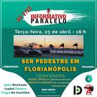 Ser pedestre em Florianópolis - Informativo Paralelo #90