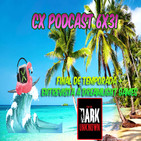 CX Podcast 6x31 I ¡¡Cerramos temporada con DreamLight Games!!
