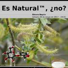 Es Natural™, ¿no?