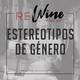 Estereotipos de género en la vitivinicultura