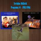 Tertulias Oldfield - Programa 14 - 1985/1986