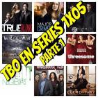 TBO EN SERIES 2X05 parte 1- TRUE BLOOD, MAJOR CRIMES, THE ORIGINALS, ELEMENTARY, EL ALMACEN 13, THE NEIGHBORS, THREESOME