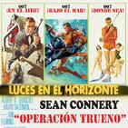 OPERACIÓN TRUENO (James Bond) - Luces en el Horizonte