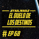 068 - El Duelo de los Destinos
