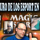 El futuro de los Esport en Magic