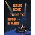 DJ TIESTO Special Tribute Techno Session DJ Albert