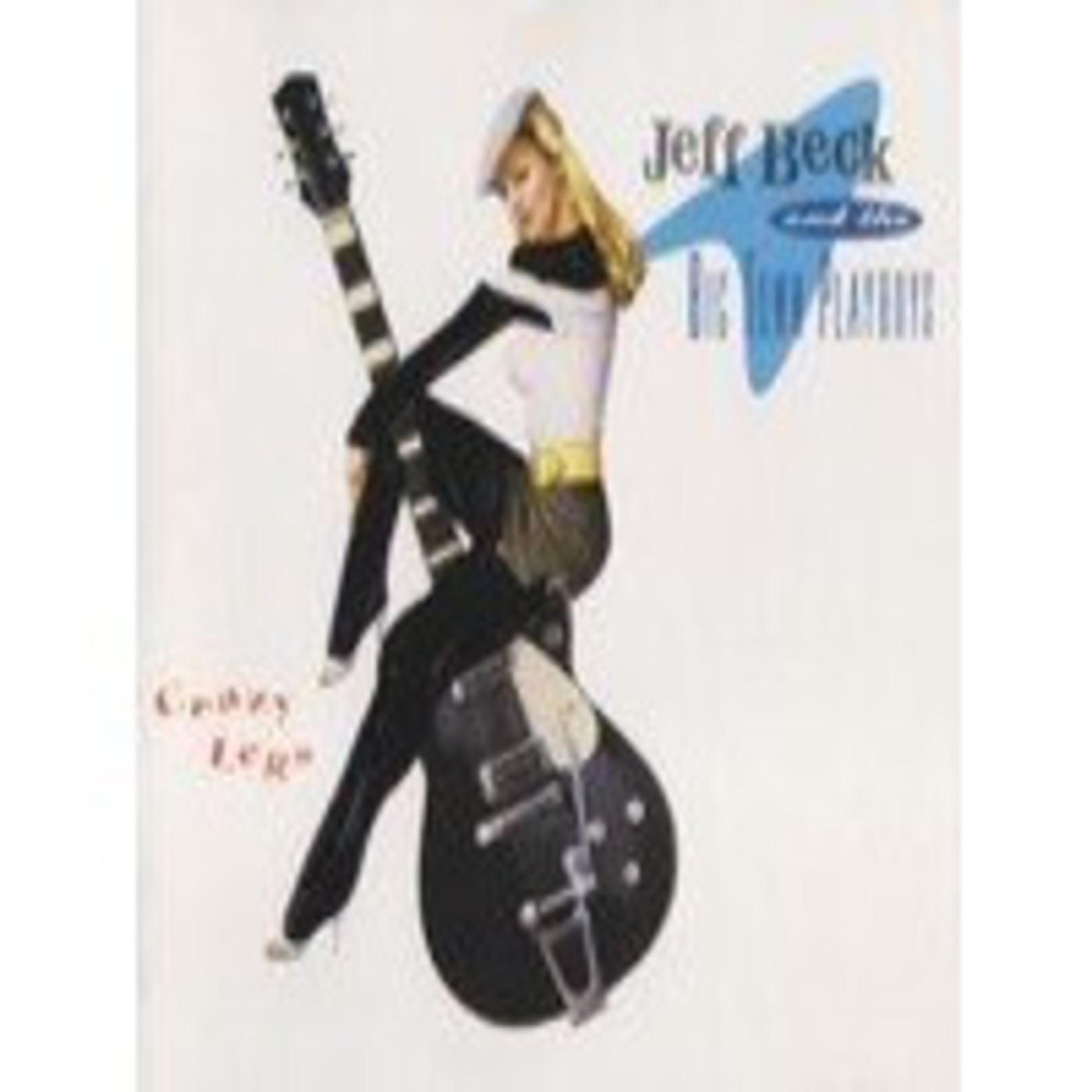 Jeff Beck & The Big Town Playboys - Crazy Legs (1993)