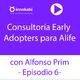 6. Consultoría Early Adopters para proyecto de turismo sostenible Alife