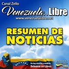 Resumen de Noticias de Venezuela..Libre