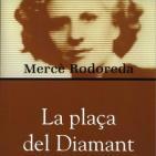 La plaça del diamant, de Mercè Rodoreda. Recitat per Eva Sánchez-Paniagua