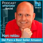 087 Conoce a Marc Reklau escritor bestseller Amazon (1ª parte)