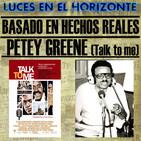 Luces en el Horizonte BHR 43: TALK TO ME - PETEY GREENE