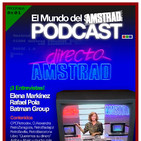 8x01 Elena Markinez - Rafael Pola - Batman Group - El Mundo del Amstrad Podcast
