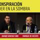 Enrique de Vicente y Juanjo Sánchez-Oro, CONSPIRACIÓN - El poder en la sombra