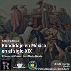 Bandidaje en México en el siglo XIX