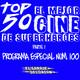 Programa 100: Especial LAS 50 MEJORES PELÍCULAS DE SUPERHÉROES (Parte I)