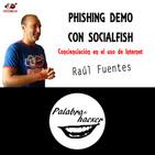 Herramienta SocialFish | Phishing Demo. Concienciación en el uso internet