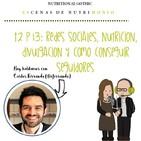 T2P13. Redes sociales, nutrición, divulgación y cómo conseguir seguidores