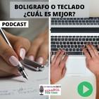 011 - ¿Bolígrafo o Teclado, Cuál es Mejor?