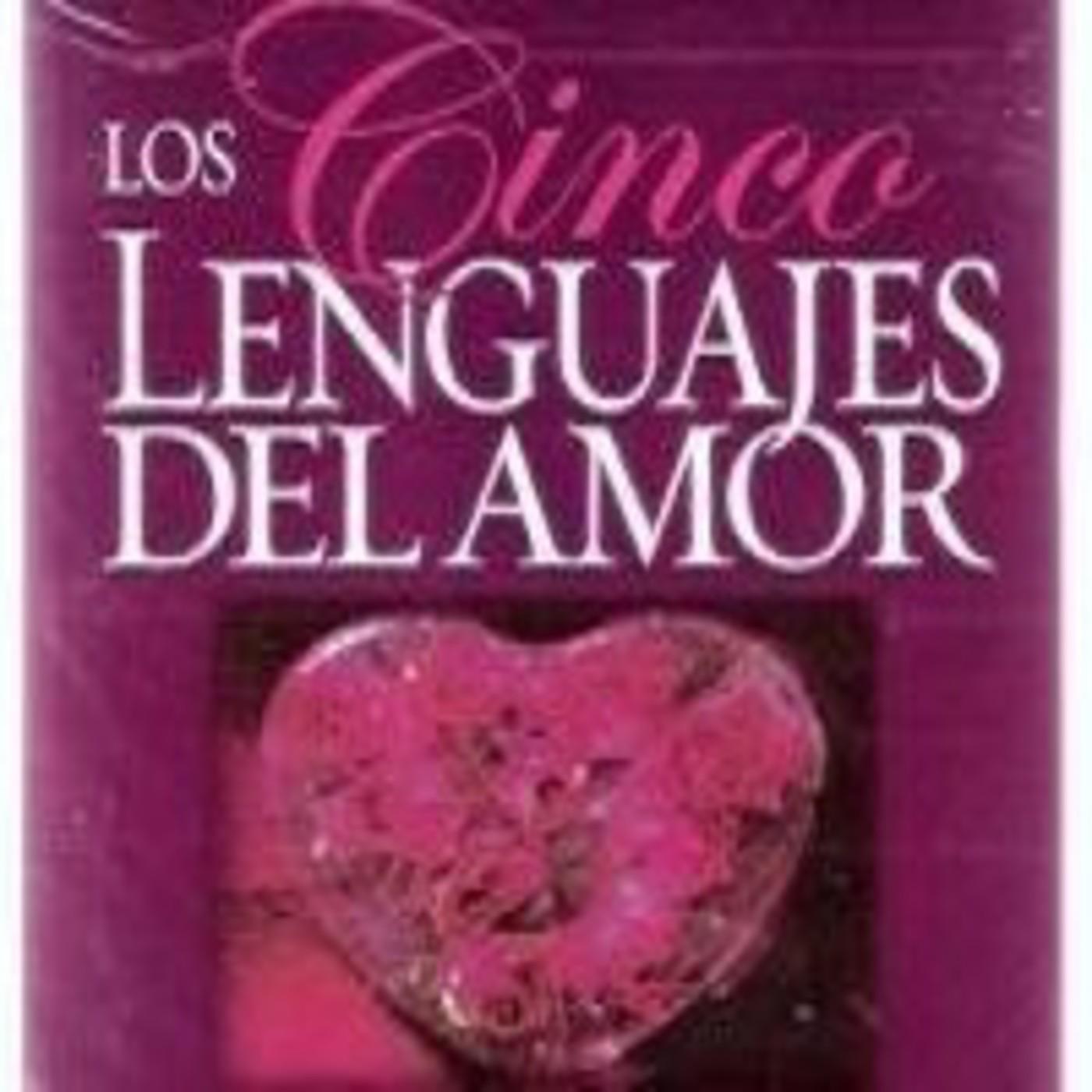 [02/04]Los Cinco Lenguajes del Amor - Gary Chapman
