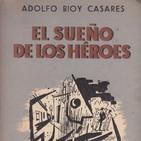 Maldito Libro: T01x23. Adolfo Bioy Casares y El sueño de los héroes. 24/03/2018