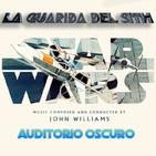 LGDS 6x26 Auditorio Oscuro de Star Wars Episodio IV, la creación de una banda sonora.