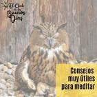 134.- Consejos muy útiles para meditar. Con Santiago Segovia