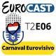 T2E06: Carnaval Eurovisivo