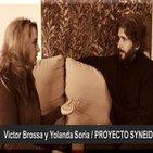 LAS NUEVAS BRUJAS... Victor Brossa y Yolanda Soria / PROYECTO SYNEIDESIS