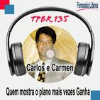 Quem mostra o plano mais vezes Ganha - Carlos e Carmen Marin