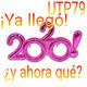 UTP79 Ya llego 2020 ¿y ahora qué?