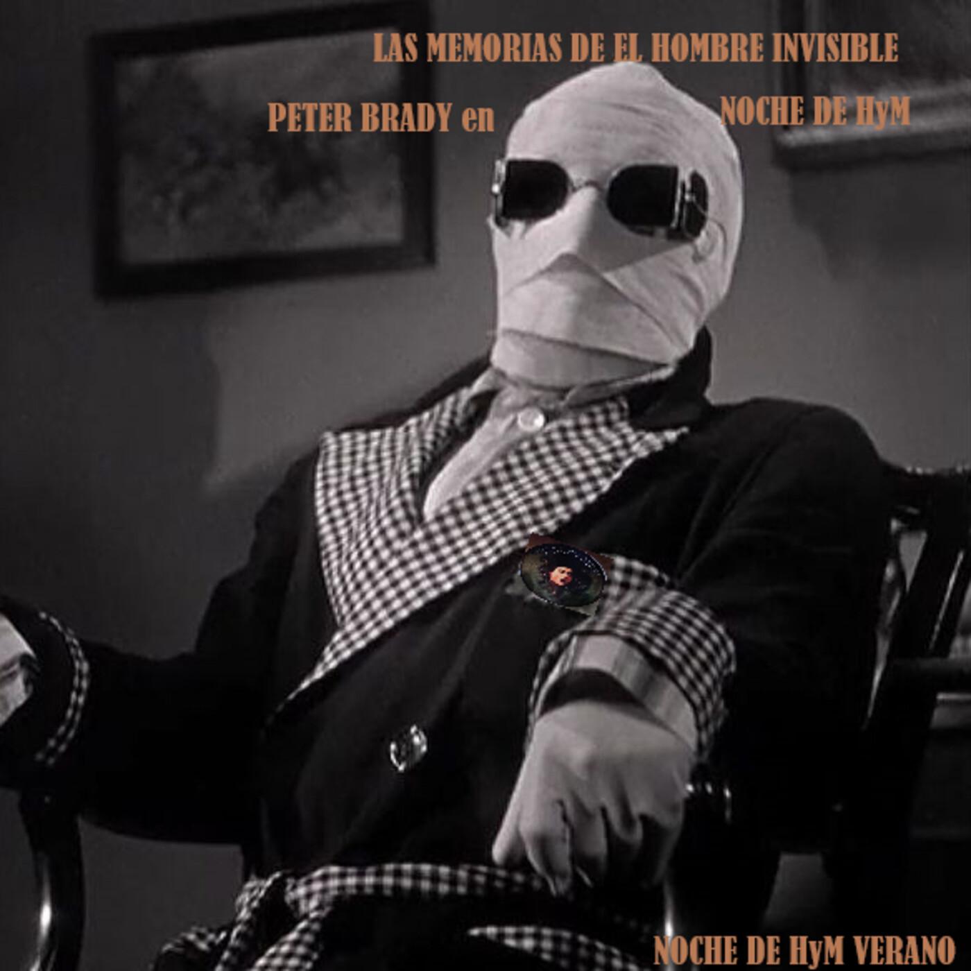 NochedeHyM-423-Verano - LAS MEMORIAS DE EL HOMBRE INVISIBLE. Cap. 10