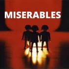 Miserables. 6