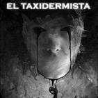 El taxidermista. T2 Ep 23