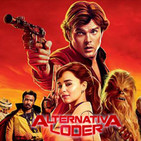 ALTERNATIVA LODER nuevo trailer HAN SOLO abril 2018