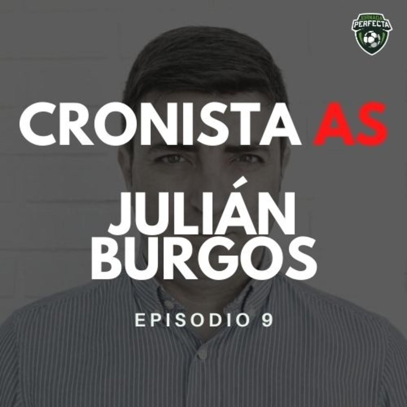 3x09 - ENTREVISTA A JULIÁN BURGOS, CRONISTA AS LEVANTE
